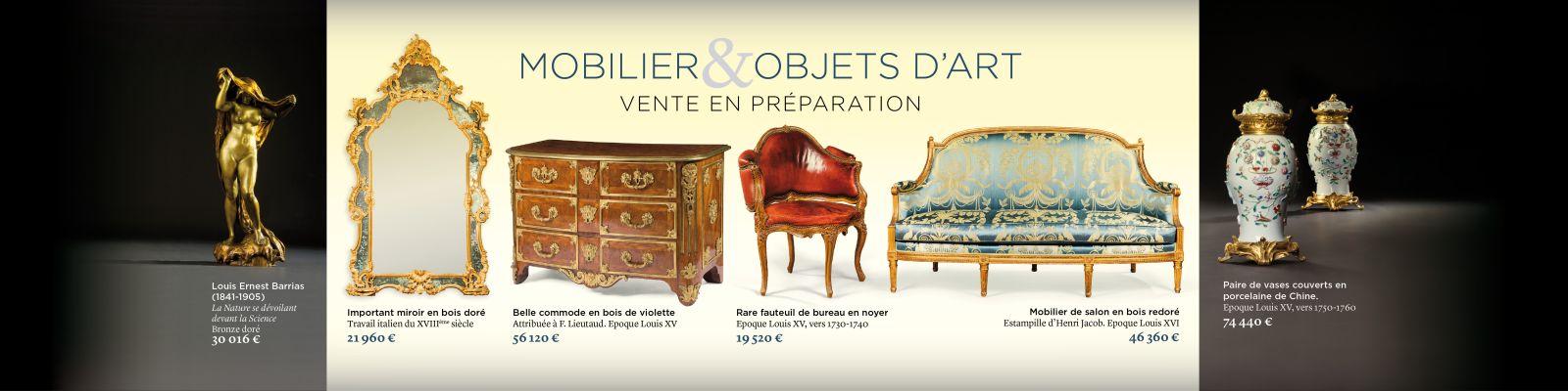 Mobilier objets d'art estimation vente aux enchères